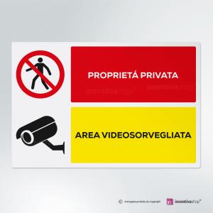 Cartello multi-materiale: Proprietà privata - Area videosorvegliata