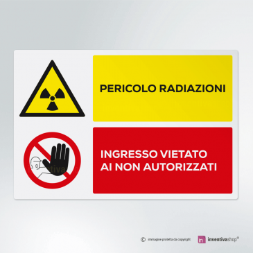 Cartello Pericolo radiazioni, vietato l'ingresso ai non autorizzati