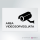 Cartello Area videosorvegliata Easy