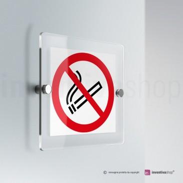 Cartello vietato fumare in plexiglass monofacciale