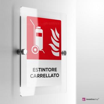 Cartello Plex: Antincendio estintore carrellato