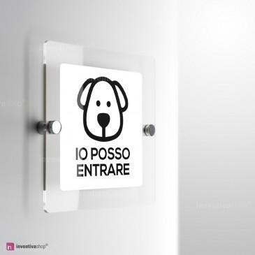 Cartello Plex: Accesso ai cani consentito monofacciale a parete