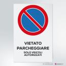 Adesivo vietato parcheggiare - solo veicoli autorizzati
