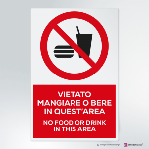 Cartello Vietato mangiare e bere in quest'area
