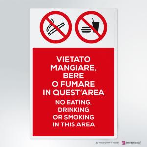 Cartello Vietato mangiare,bere o fumare in quest'area