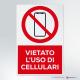 Cartello vietato l'uso dei cellulari