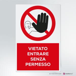 Cartello multi-materiale: vietato entrare senza permesso