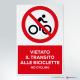 Cartello vietato il transito alle biciclette