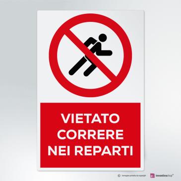 Cartello vietato correre nei reparti
