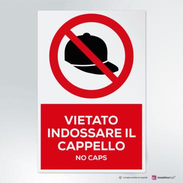 Cartello vietato indossare il cappello