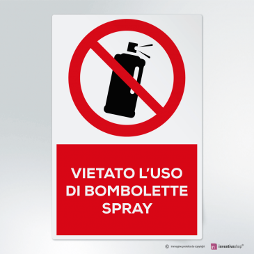 Cartello vietato l'uso di bombolette spray