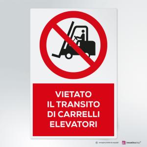 Cartello vietato il transito di carrelli elevatori
