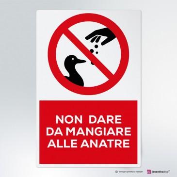 Cartello Non dare da mangiare alle anatre