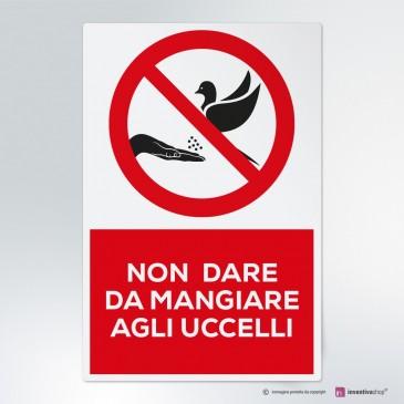 Cartello Non dare da mangiare agli uccelli