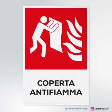 Cartello Coperta antifiamma antincendio
