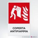 Cartello Coperta antifiamma antincendio